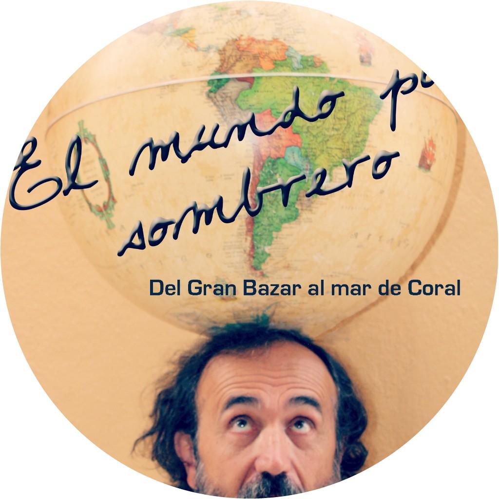 EL MUNDO POR SOMBRERO I